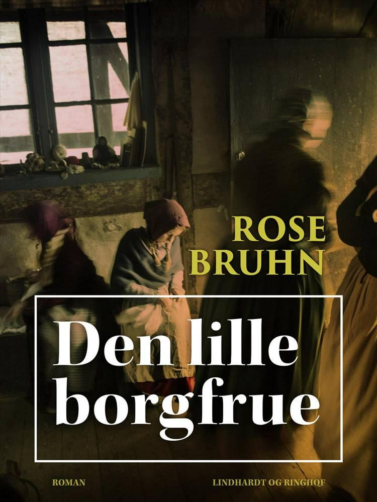 Den lille borgfrue af Rose Bruhn