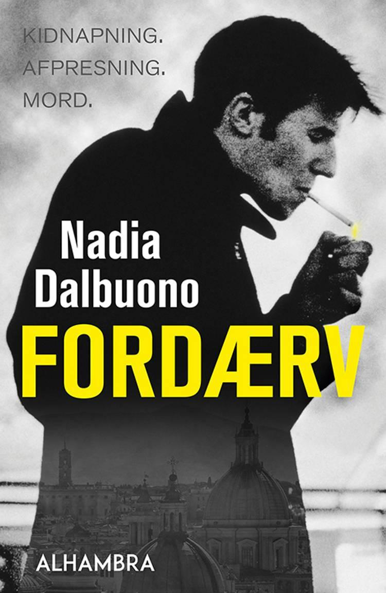 Fordærv af Nadia Dalbuono