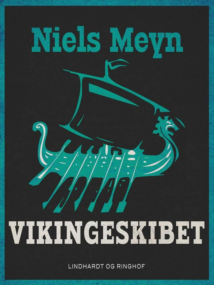 Vikingeskibet af Niels Meyn