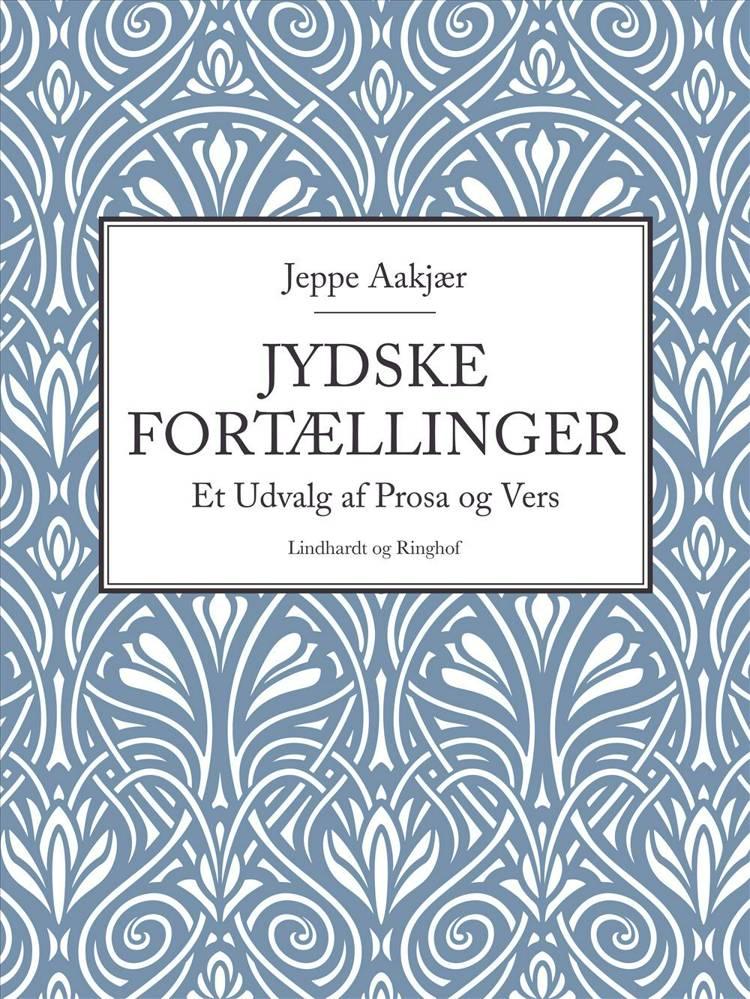Jydske fortællinger af Jeppe Aakjær