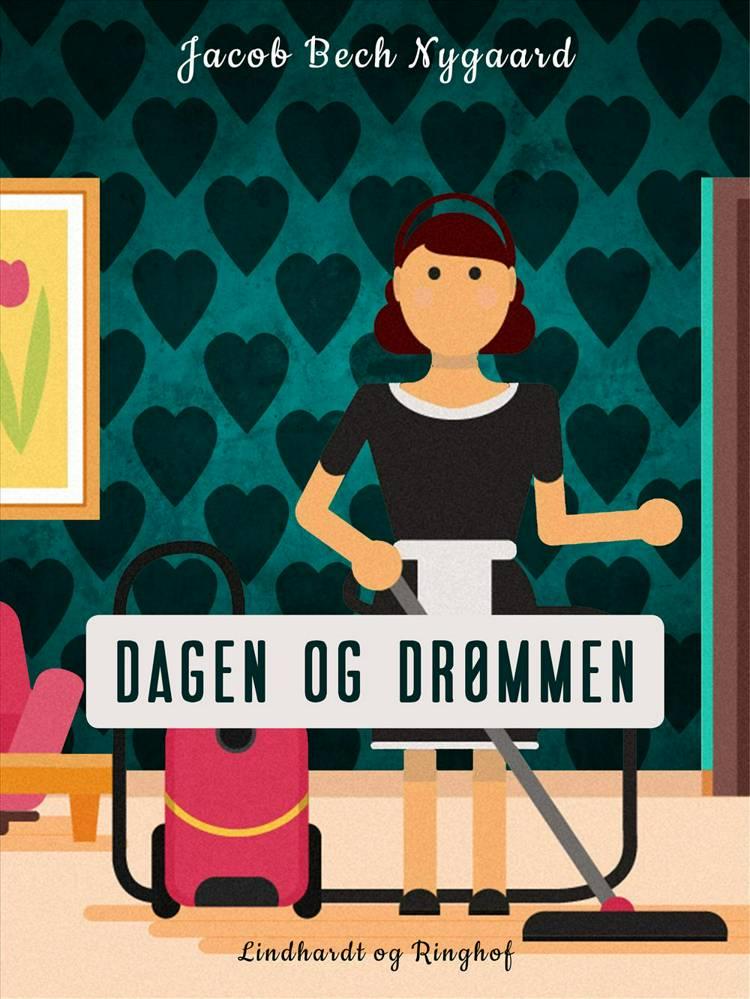 Dagen og drømmen af Jacob Bech Nygaard