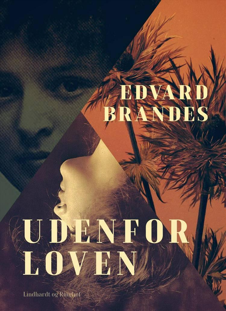 Udenfor loven af Edvard Brandes
