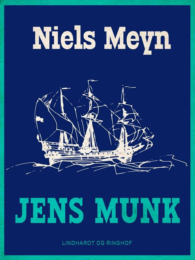 Jens Munk af Niels Meyn