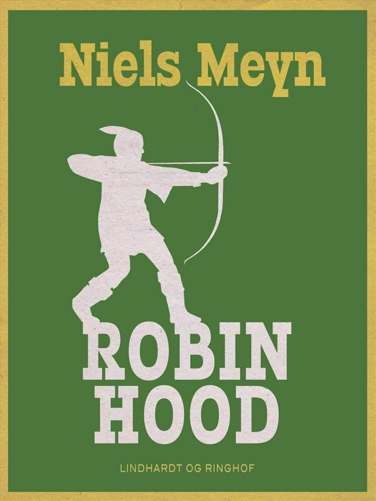 Robin Hood af Niels Meyn