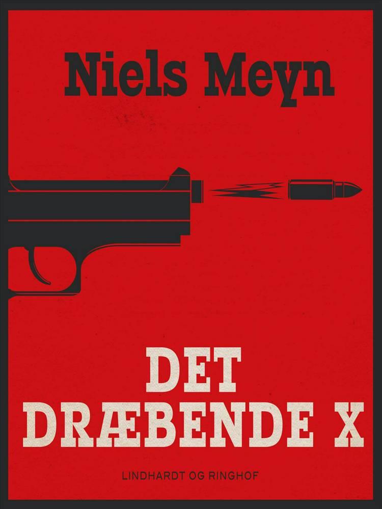 Det dræbende X af Niels Meyn