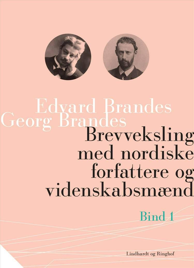 Brevveksling med nordiske forfattere og videnskabsmænd af Edvard Brandes