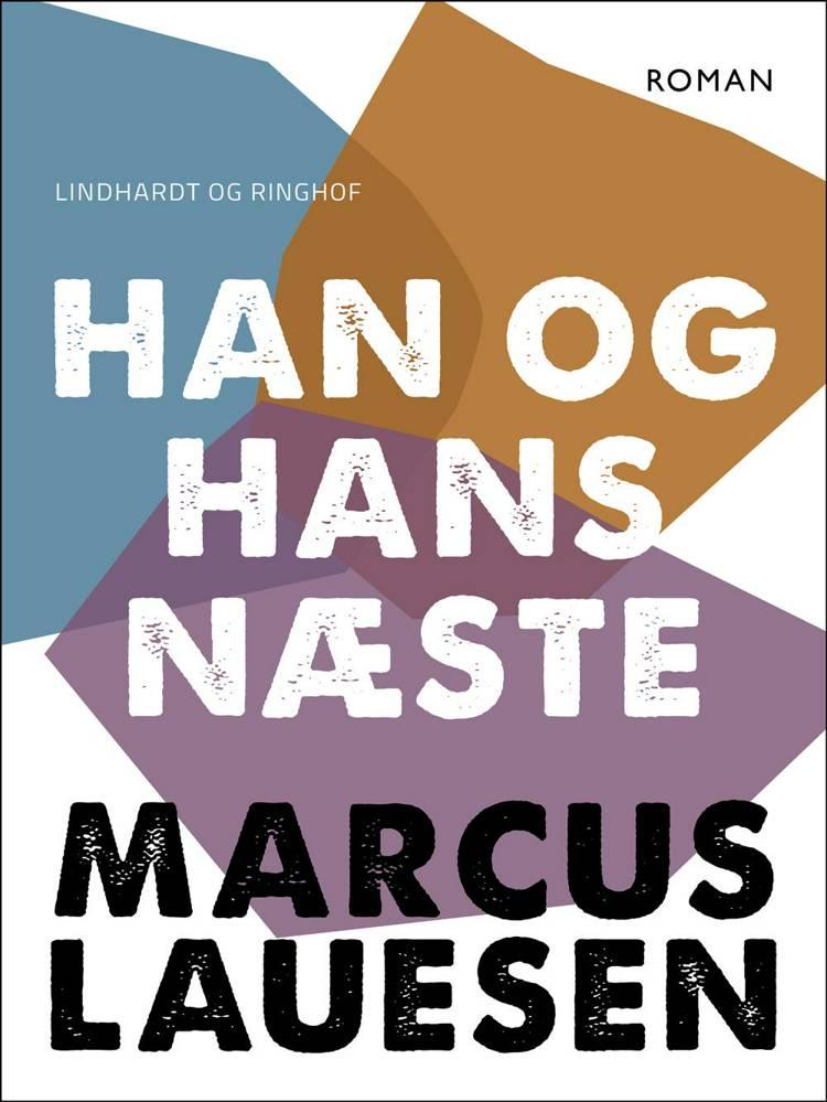 Han og hans næste af Marcus Lauesen