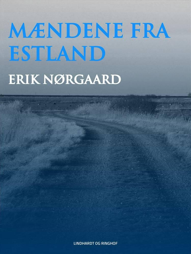 Mændene fra Estland af Erik Nørgaard