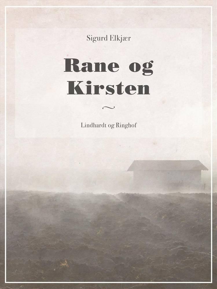 Rane og Kirsten af Sigurd Elkjær