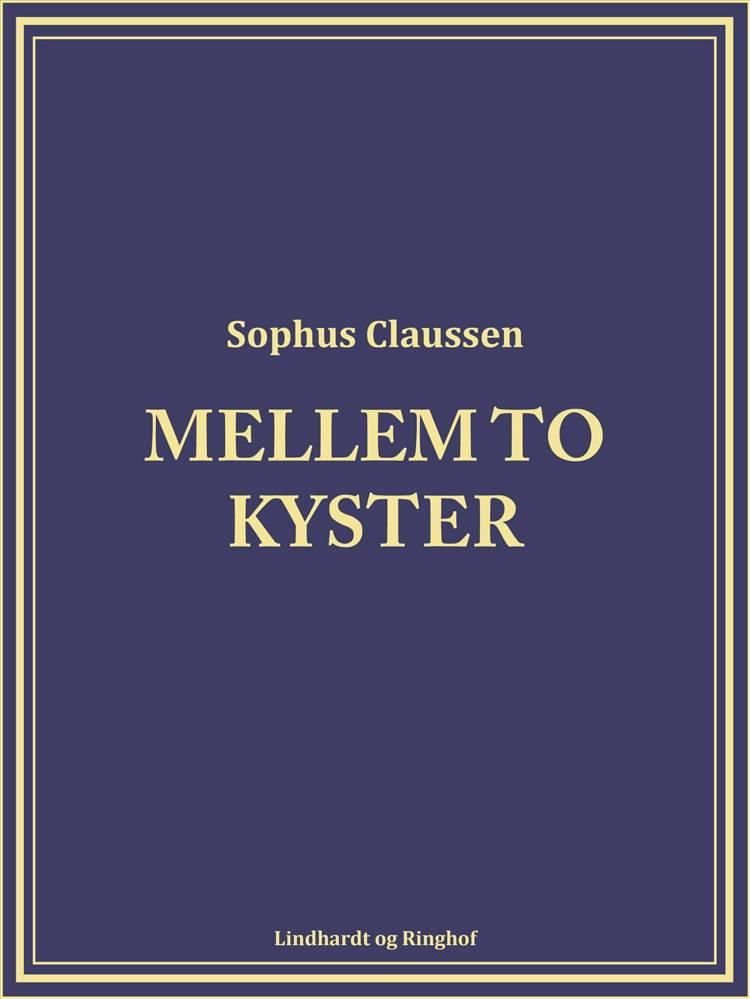 Mellem to kyster af Sophus Claussen
