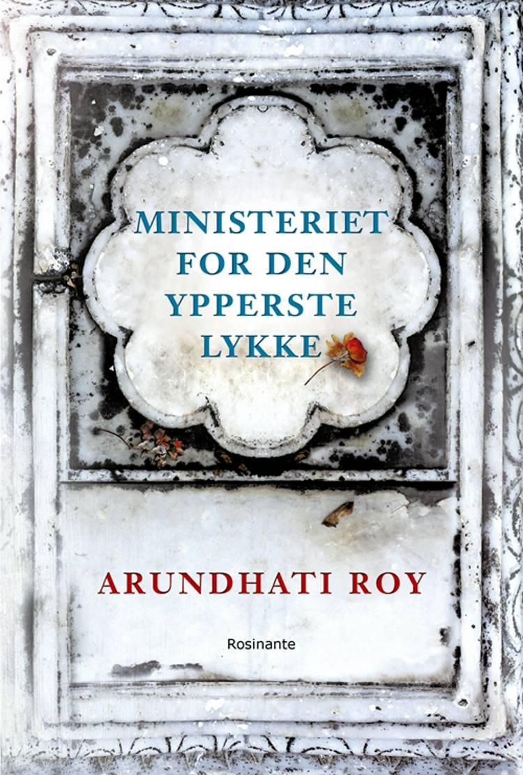 Ministeriet for den ypperste lykke af Arundhati Roy