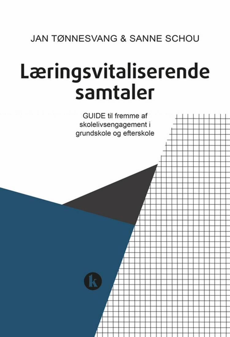 Læringsvitaliserende samtaler af Jan Tønnesvang og Sanne Schou