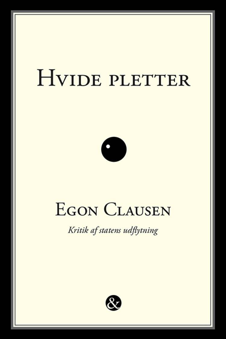 Hvide pletter af Egon Clausen