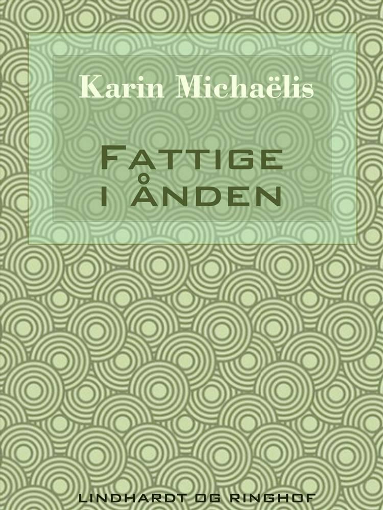 Fattige i ånden af Karin Michaëlis