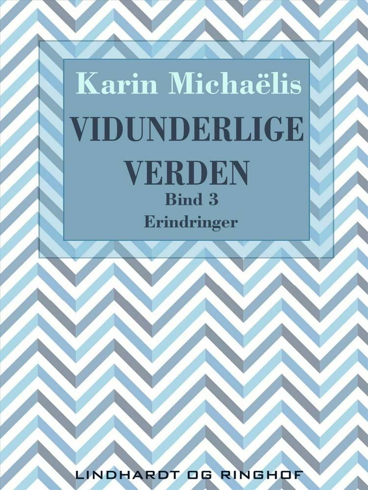 Vidunderlige verden af Karin Michaëlis
