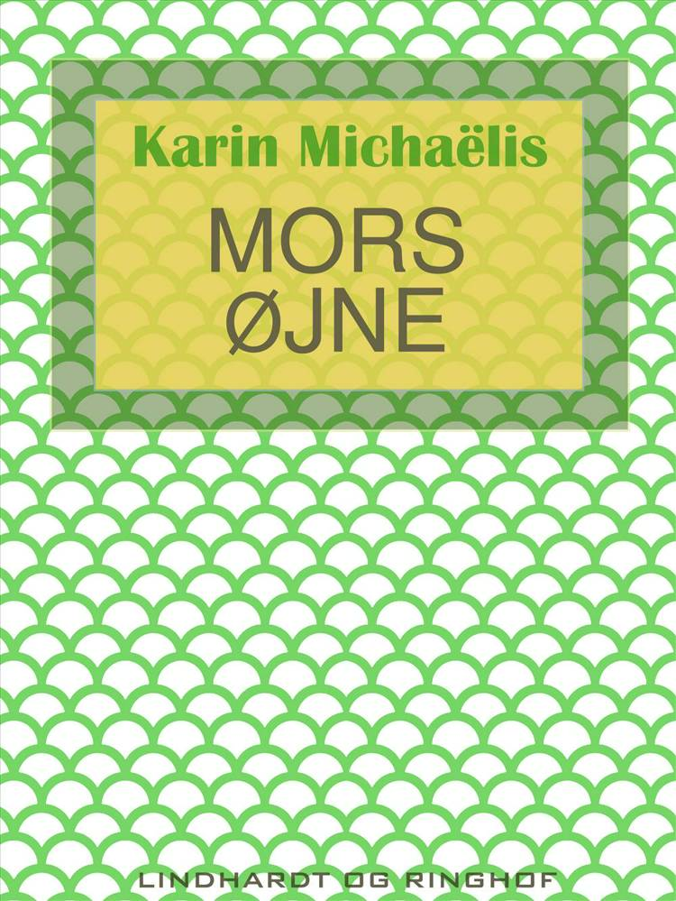 Mors øjne af Karin Michaëlis