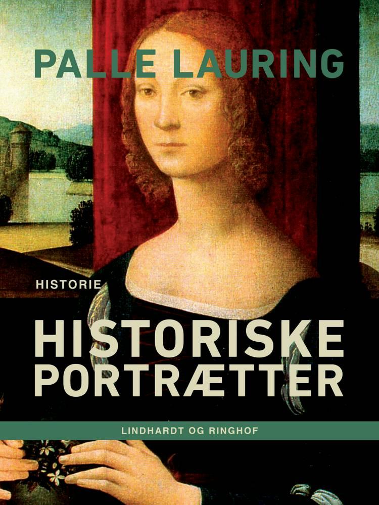 Historiske portrætter af Palle Lauring