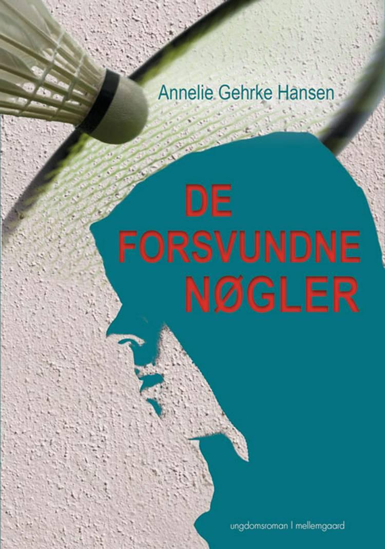 De forsvundne nøgler af Annlie Gehrke Hansen