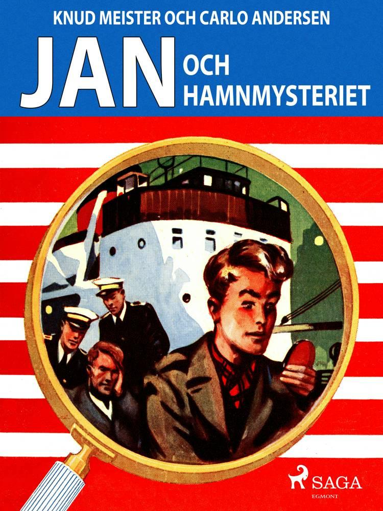 Jan och hamnmysteriet af Knud Meister og Carlo Andersen