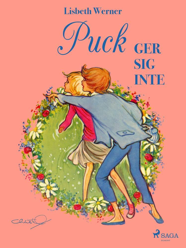 Puck ger sig inte af Lisbeth Werner