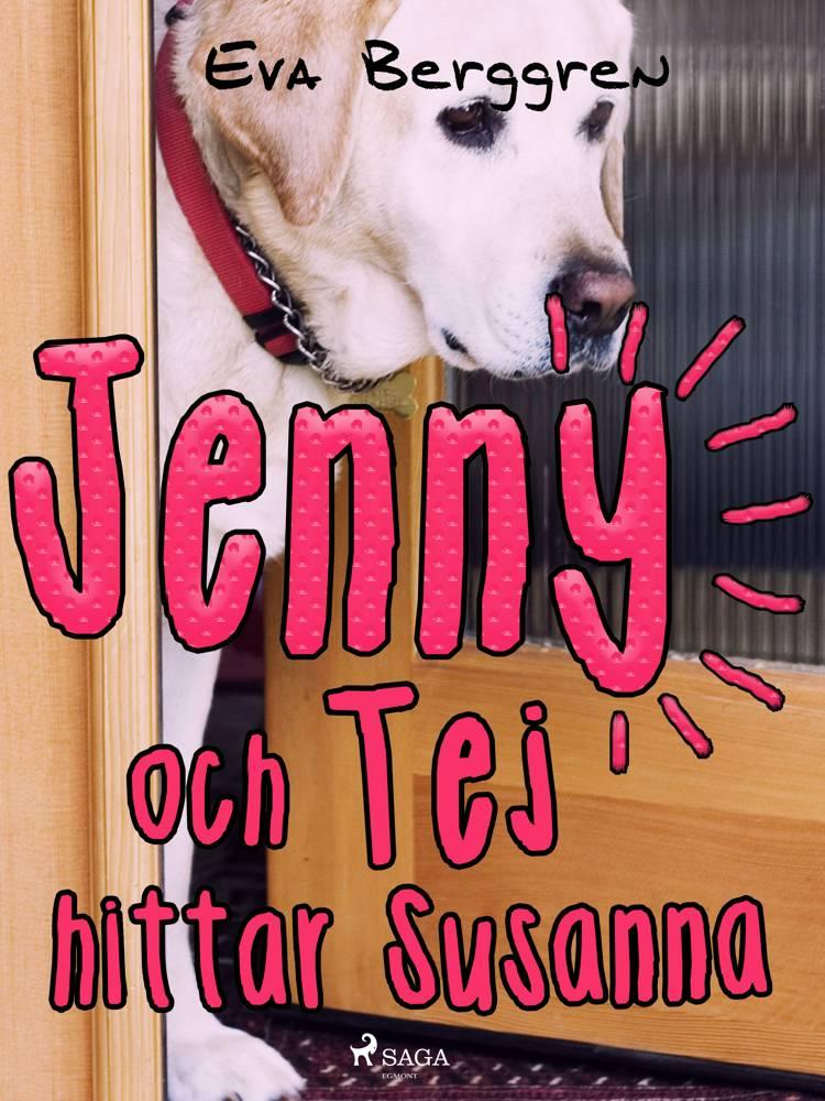 Jenny och Tej hittar Susanna af Eva Berggren
