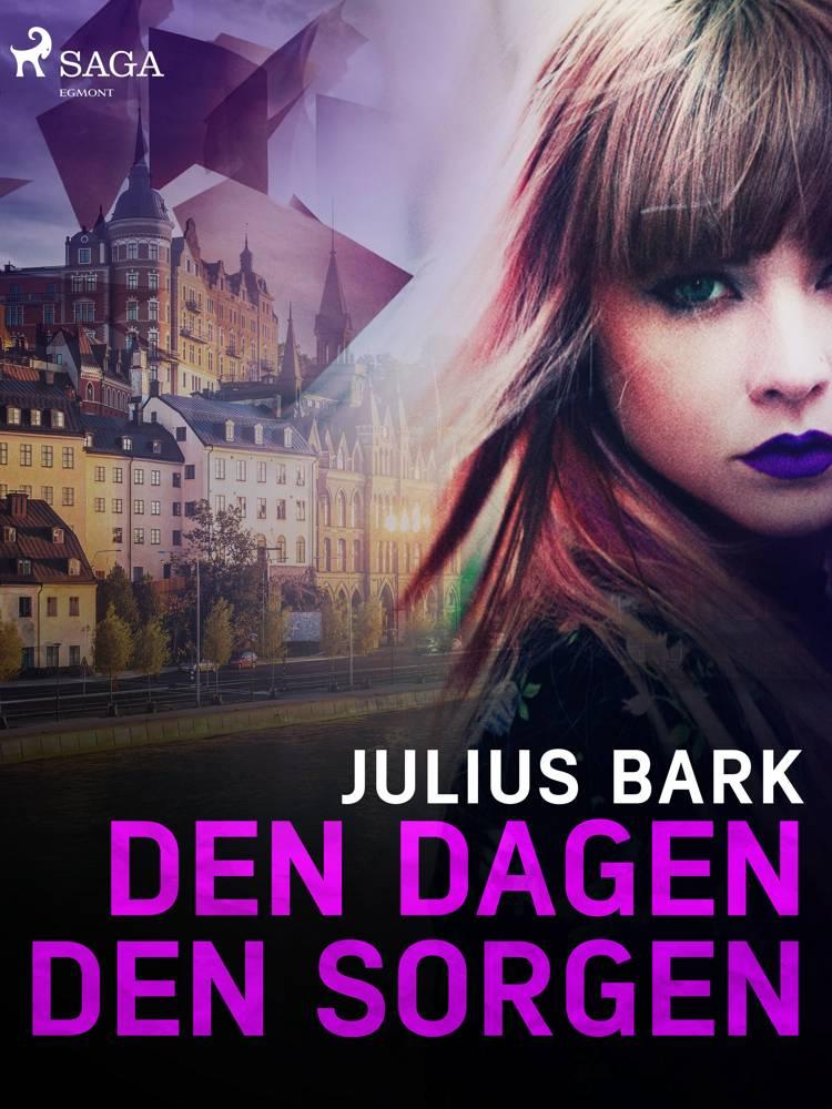 Den dagen, den sorgen af Julius Bark