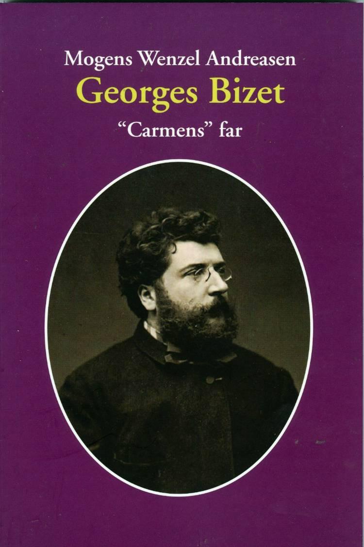 Georges Bizet af Mogens Wenzel Andreasen