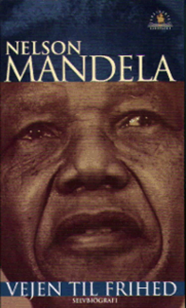 Vejen til frihed af Nelson Mandela