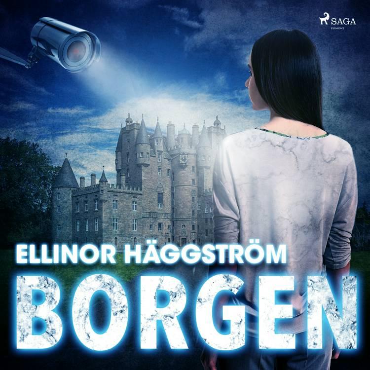 Borgen af Ellinor Häggström