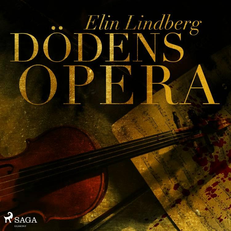 Dödens opera af Elin Lindberg