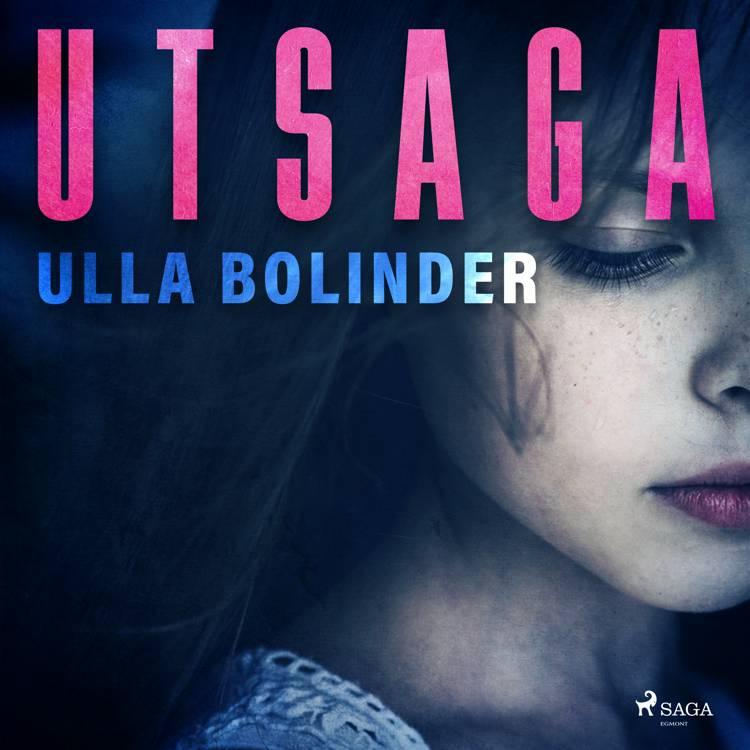 Utsaga af Ulla Bolinder