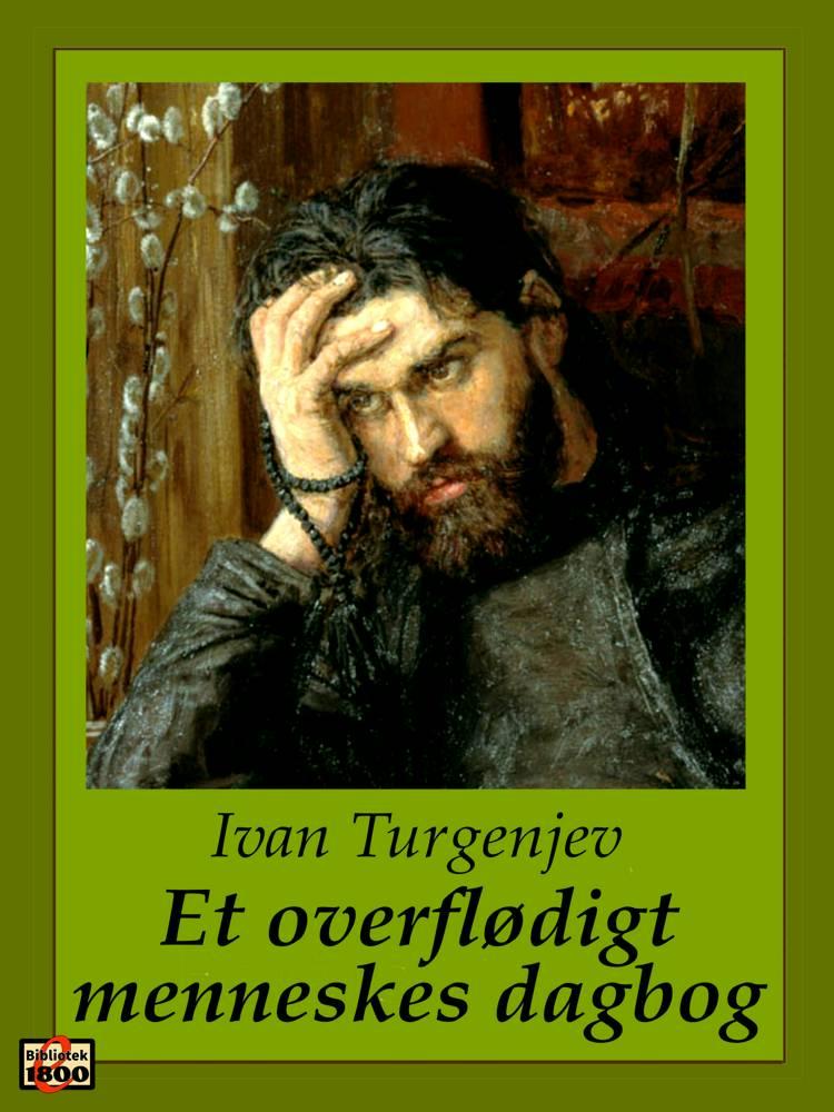 Et overflødigt menneskes dagbog af Ivan Turgenev