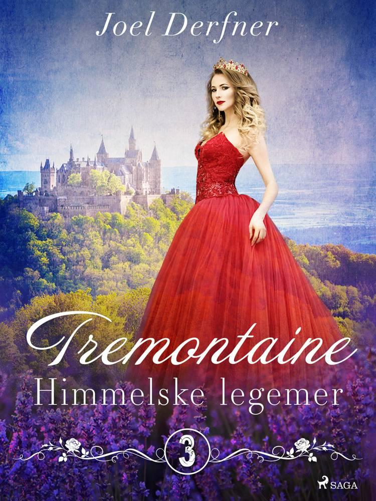 Tremontaine 3: Himmelske legemer af Joel Derfner