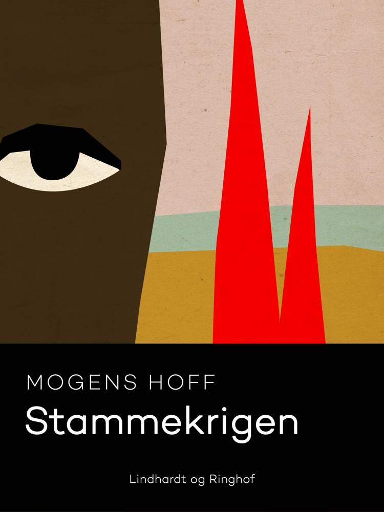 Stammekrigen af Mogens Hoff