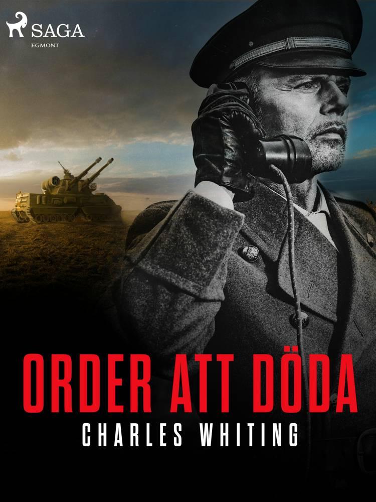 Order att döda af Charles Whiting