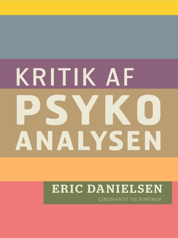 Kritik af psykoanalysen af Eric Danielsen