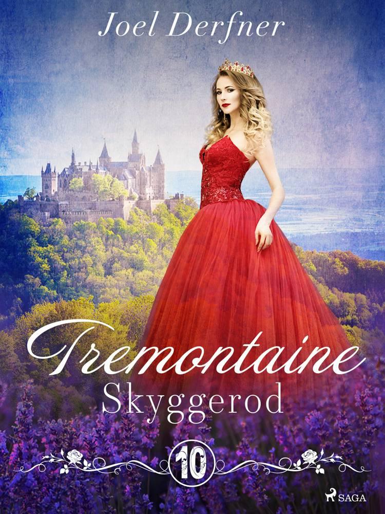 Tremontaine 10: Skyggerod af Joel Derfner
