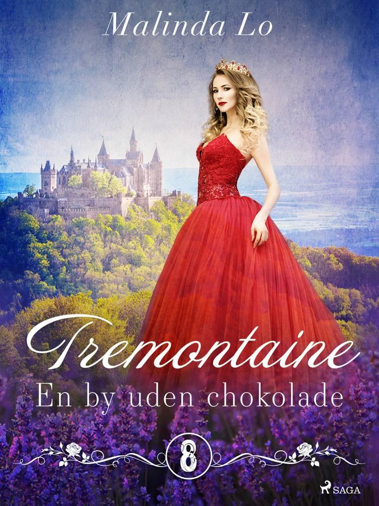 Tremontaine 8: En by uden chokolade af Malinda Lo