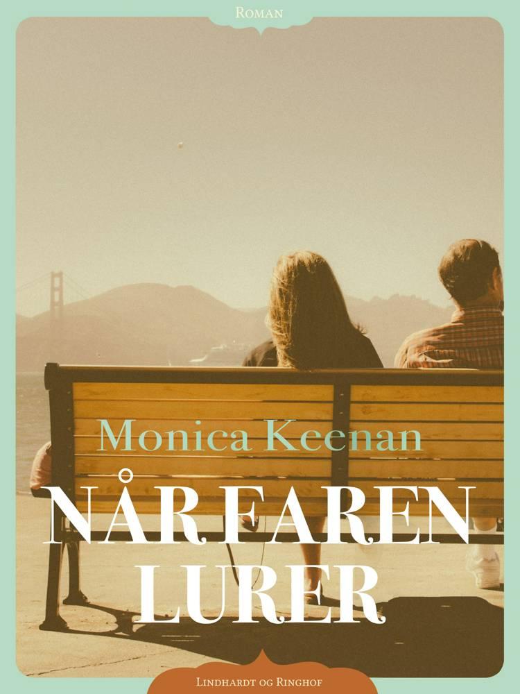 Når faren lurer af Monica Keenan