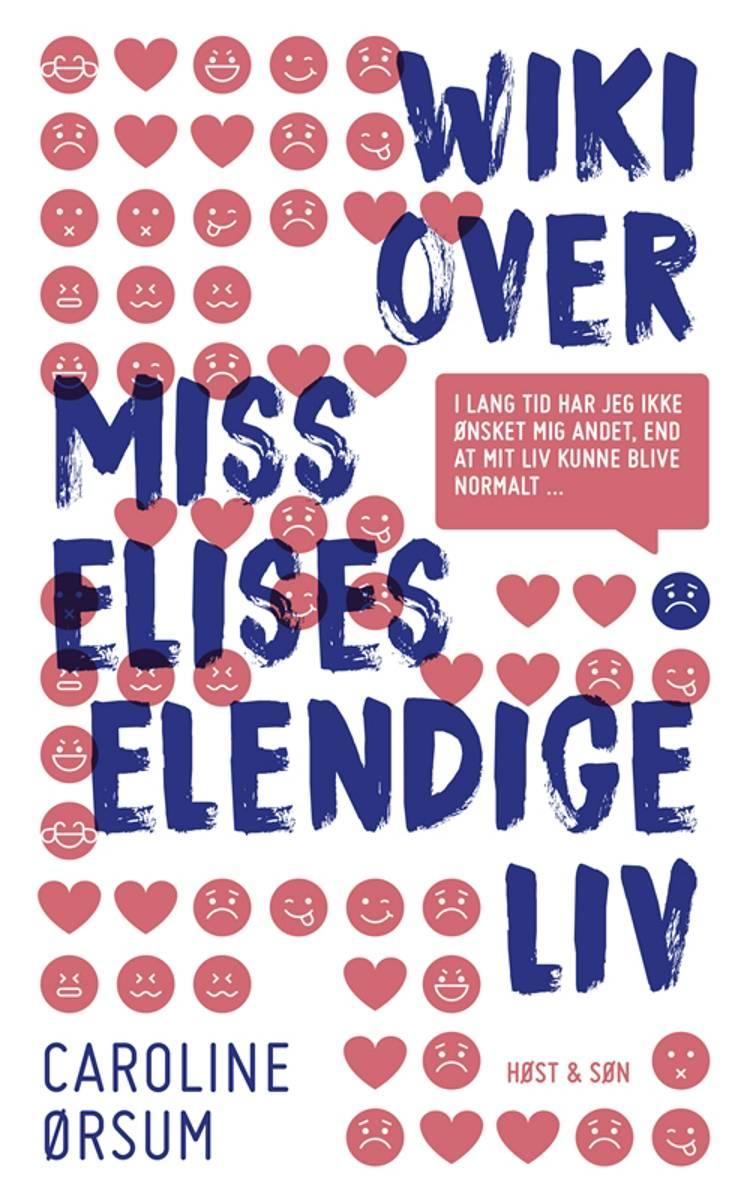 Wiki over Miss Elises elendige liv af Caroline Ørsum