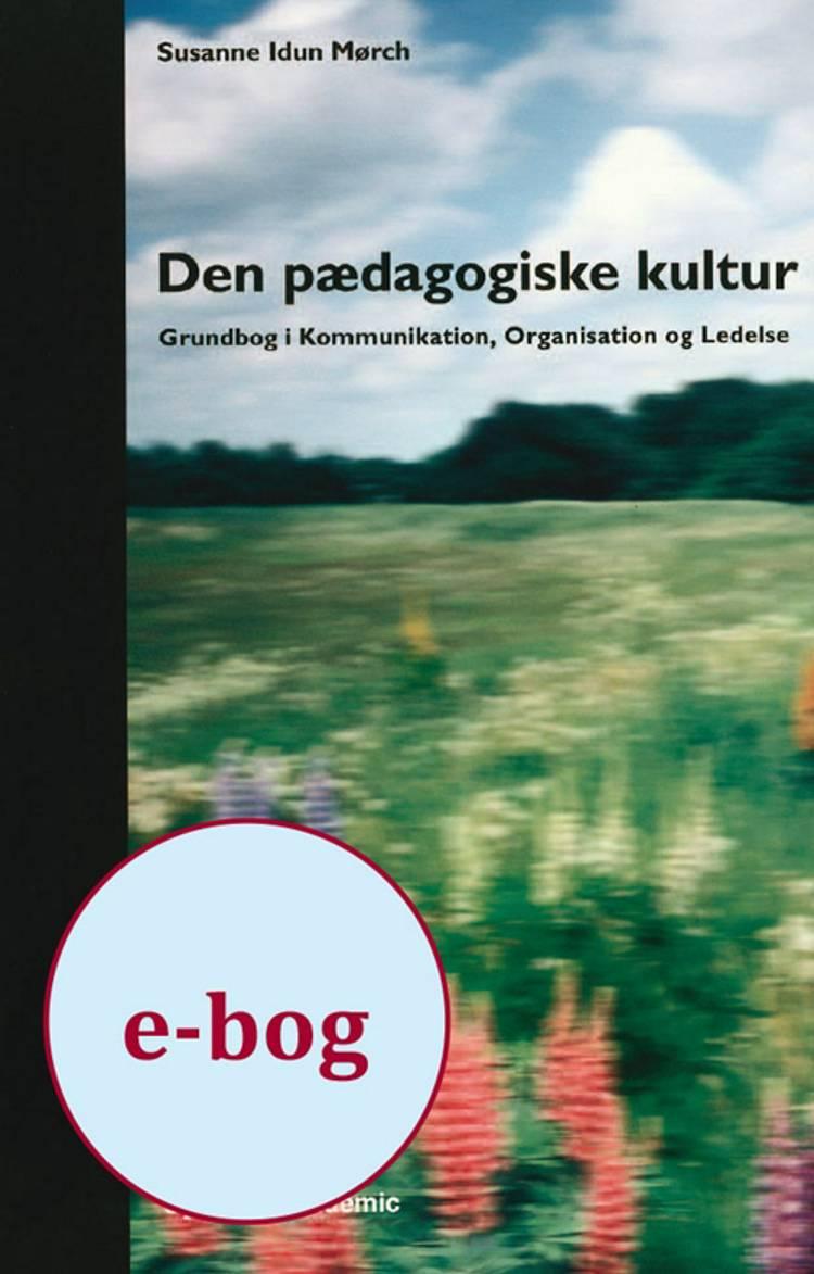 Den pædagogiske kultur af Hanne Hede Jørgensen