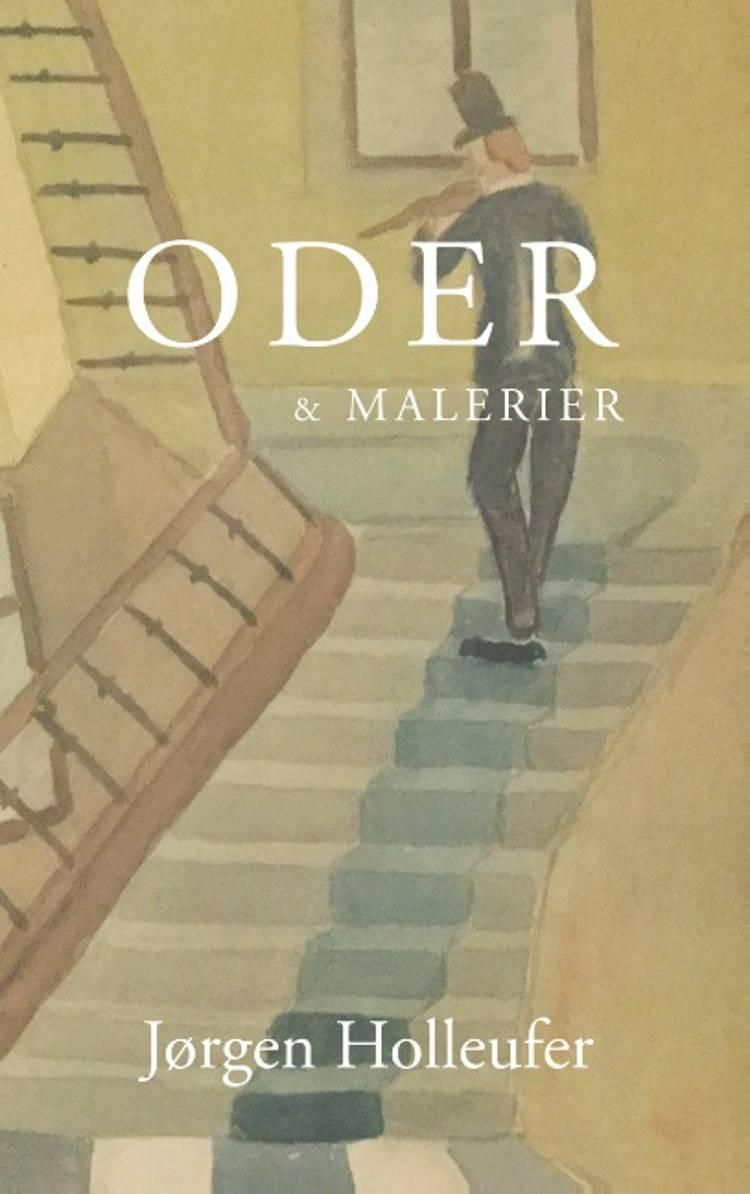 Oder og Malerier af Jørgen Holleufer