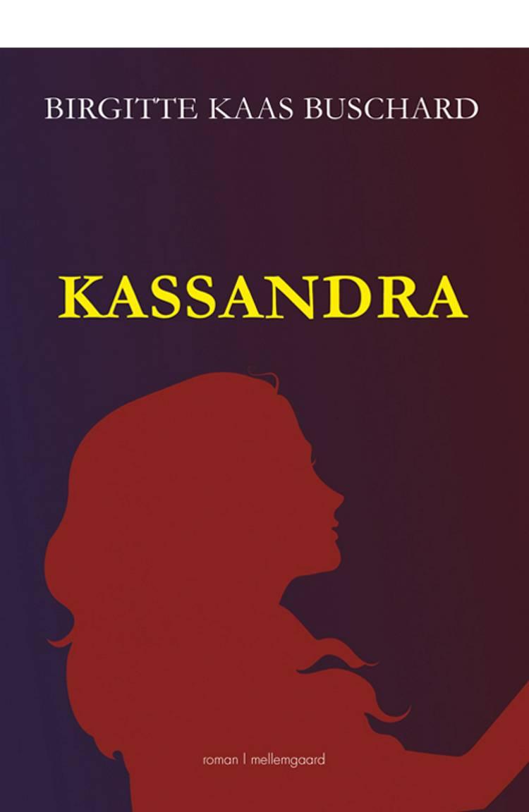 Kassandra af Birgitte Kaas Buschard
