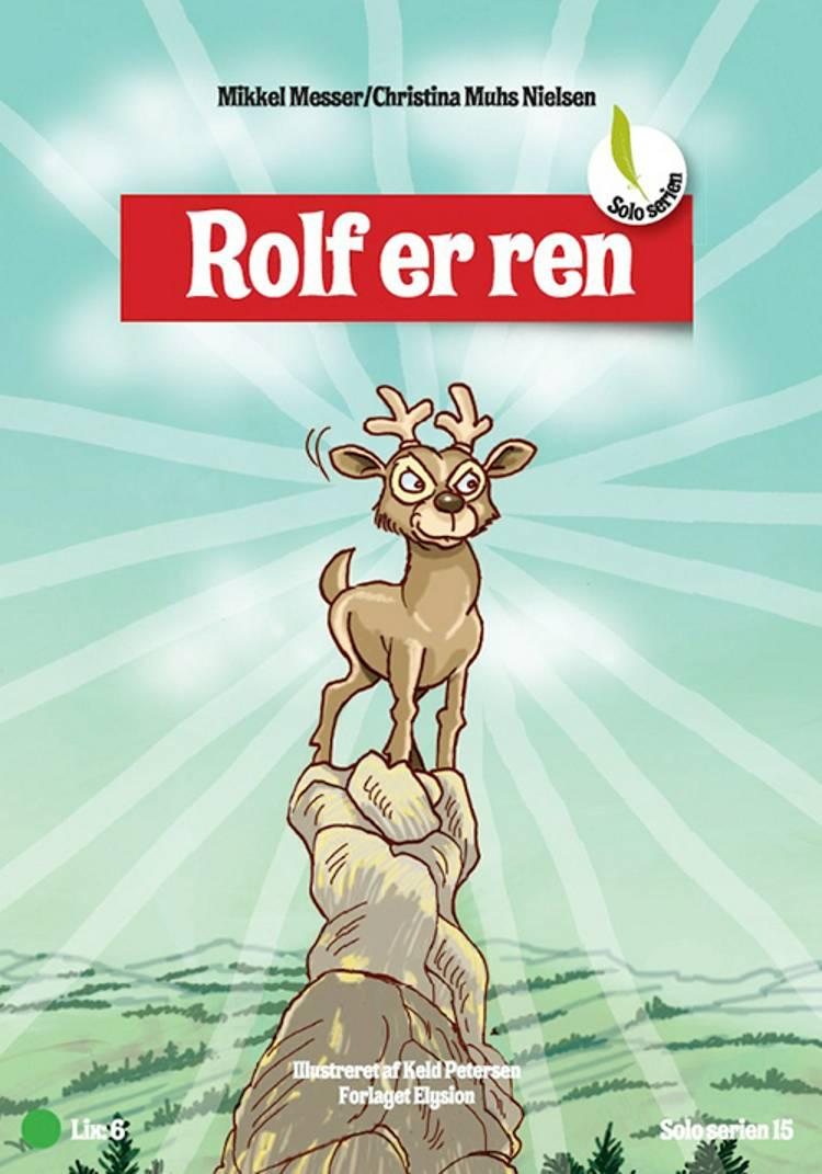 Rolf er ren af Mikkel Messer/Christina Muhs Nielsen