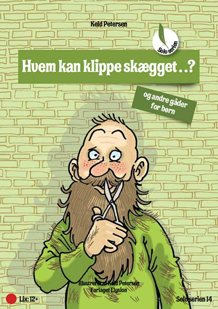 Hvem kan klippe skægget...? af Keld Petersen