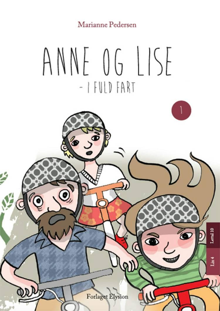 Anne og Lise - i fuld fart af Marianne Pedersen