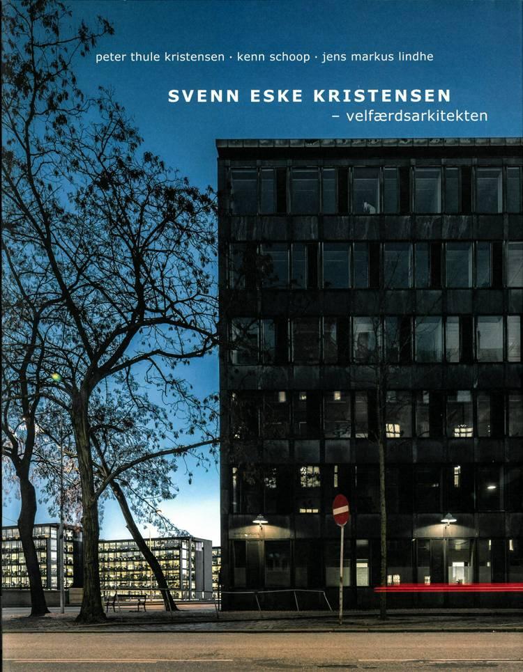 Svenn Eske Kristensen af Peter Thule Kristensen, Kenn Schoop og Jens Markus Lindhe