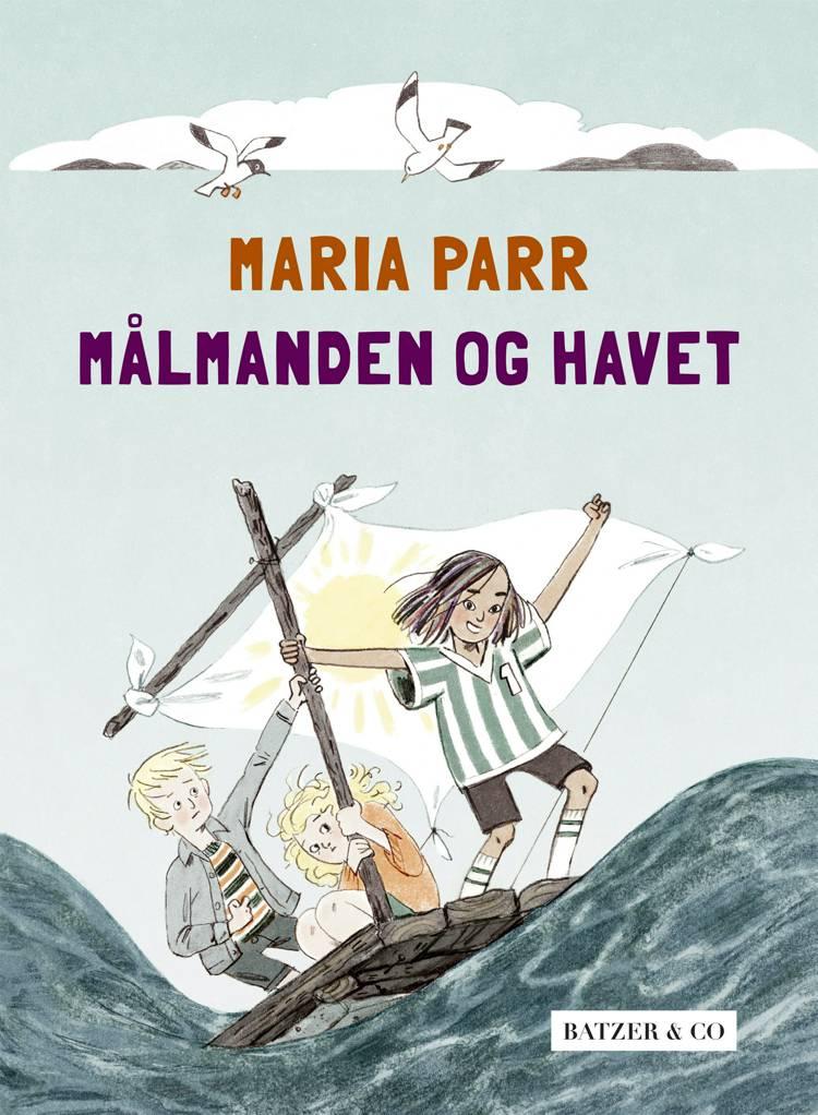 Målmanden og havet af Maria Parr