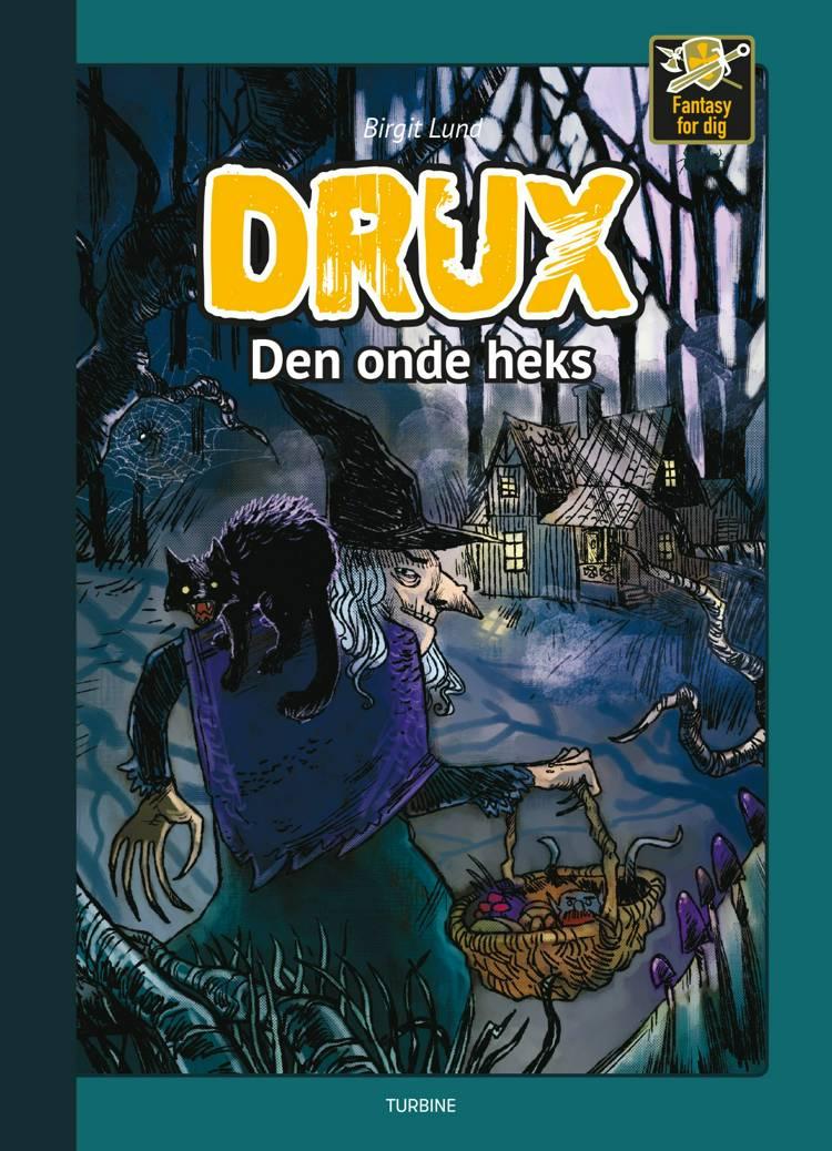 Drux - Den onde heks af Birgit Lund