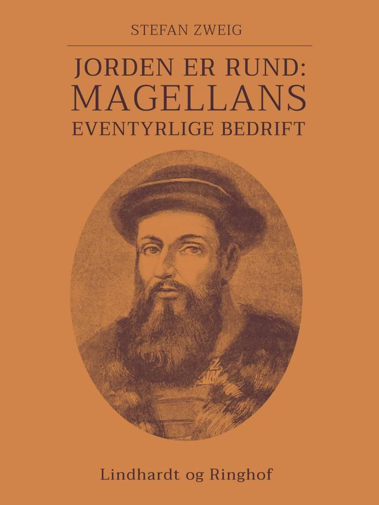 Jorden er rund: Magellans eventyrlige bedrift af Stefan Zweig
